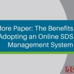 No More Paper: The Benefits of Adopting an Online SDS Management System